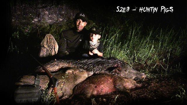 S2E3 - Huntin Pigs