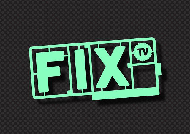 FixTV: Ep01