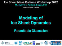 Modeling of Ice Sheets Discussion at ISMASS 2012