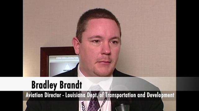 Interview with Brad Brandt – Aviation Director for the Louisiana Department of Transportation and Development