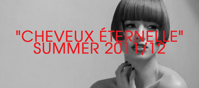 "Nylon Hair presents... ""Cheveux Éternelle"" - Summer Collection 2011/12"
