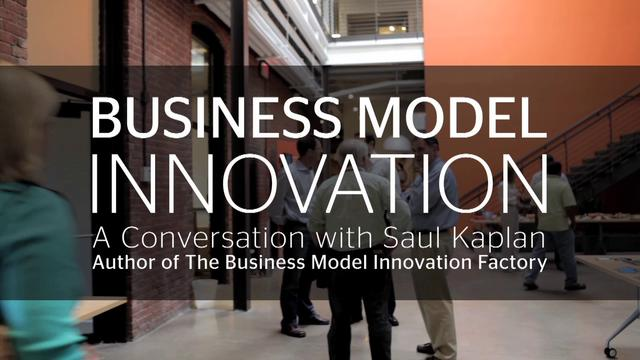 Saul Kaplan - Business Model Innovation