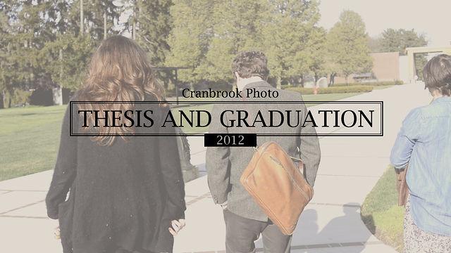 Cranbrook Photo - Part 4 - Thesis and Graduation