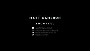 Matt Cameron Showreel