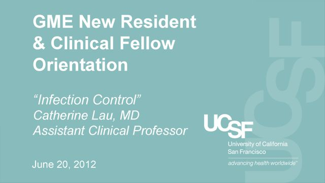 """Infection Control"" - Catherine Liu, MD, Assistant Clinical Professor"