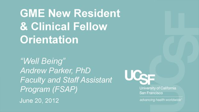 """Well Being"" - Andrew Parker, PhD., Faculty and Staff Assistance program (FSAP)"
