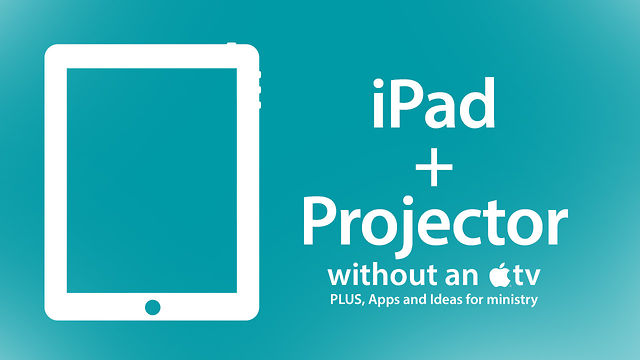 Show an iPad on a Projector Without an Apple TV | Brad Zimmerman