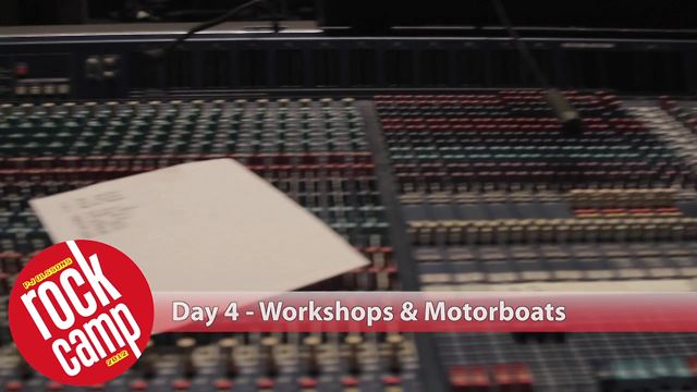 PJ Olsson's Rock Camp - Day 4 - Workshops & Motorboats