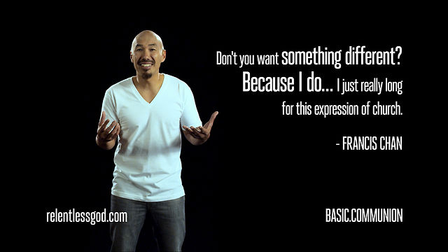 Do you want something different? - Francis Chan