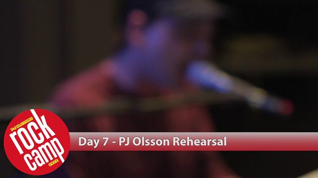 PJ Olsson's Rock Camp - Day 7 - PJ Olsson Rehearsal