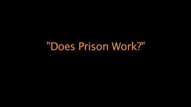 prisons dont work essay