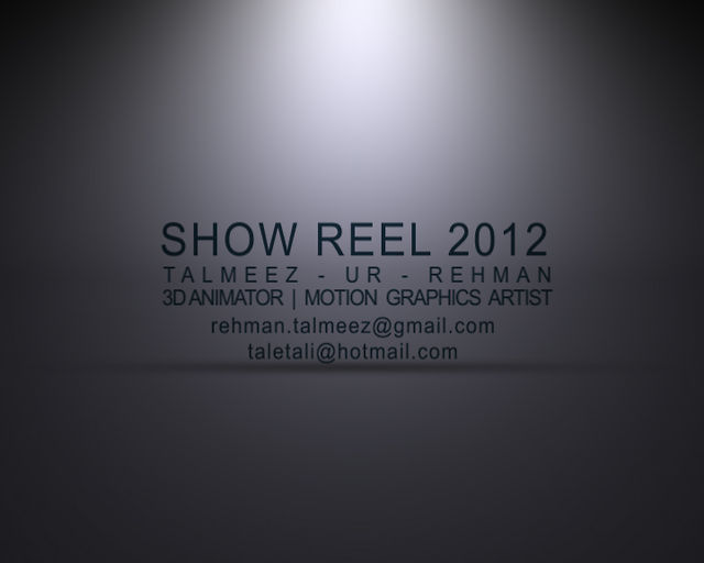 Talmeez Ur Rehman showreel 2012