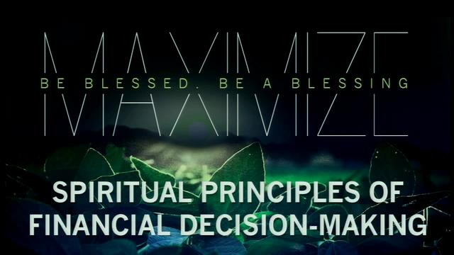 Spiritual Principles of Financial Decision Making