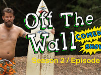 Off The Wall Comedy Show - Surf's Up
