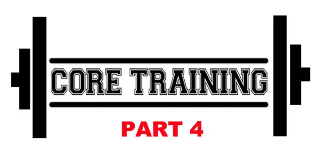 "August 26, 2012 ""CORE Training"" Part 4"