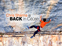 [Chris Sharma - BACK in Céüse - Sport climbing and bolting in France]