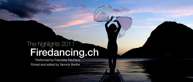 Firedancing.ch, The Highlights 2011