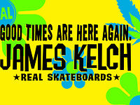 REAL SKATEBOARDS MEAN OL DIRTY KELCH