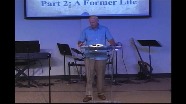 Part 2: A Former Life (Galatians series)