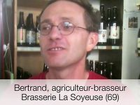 Bertrand, brasserie la Soyeuse : 