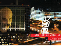 25th Dallas Videofest Opening with Credits