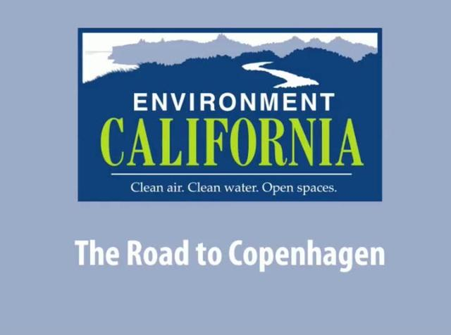 Environment California - The Road to Copenhagen
