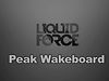 2013 Liquid Force Peak Wakeboard