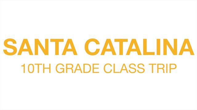 SANTA CATALINA - Sophomore Class Trip 2012