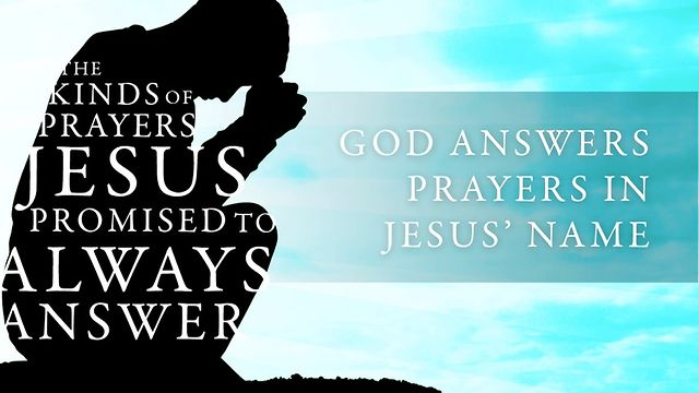 God Answers Prayers in Jesus' Name on Vimeo