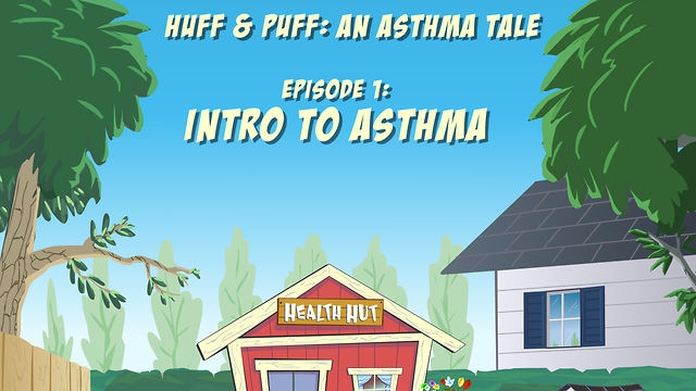 Huff & Puff 01 - Intro to Asthma