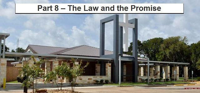 Part 8 &ndash; The Law and the Promise (Series: Galatians)