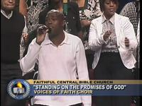 FCBCTV - STANDING ON THE PROMISES OF GOD  PART 1 - FAITHFUL CENTRAL