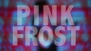 Pink Frost - Where Days Go