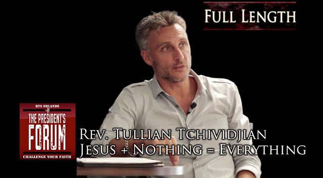 Jesus + Nothing = Everything with Tullian Tchividjian - August 21, 2012