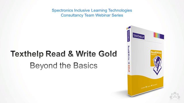 Texthelp Read&Write Gold: Beyond the Basics