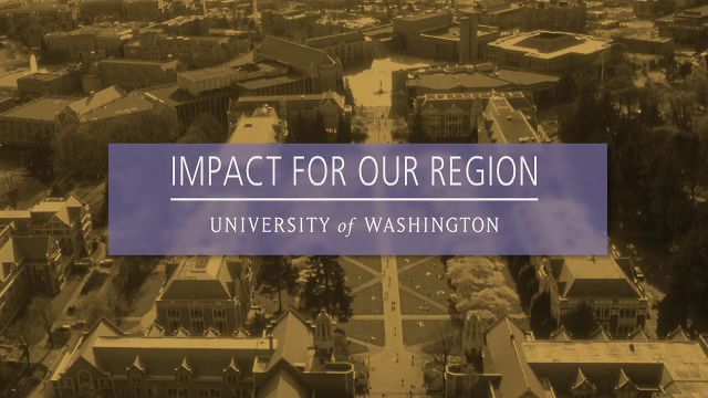 "University of Washington - ""Impact For Our Region"""