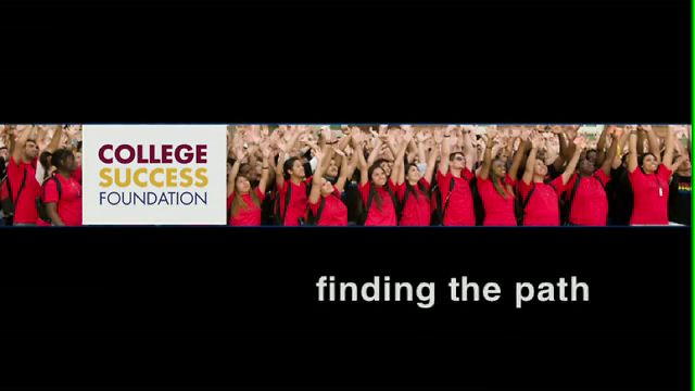 "College Success Foundation - 10th Anniversary Celebration ""On The Path Into Life"""