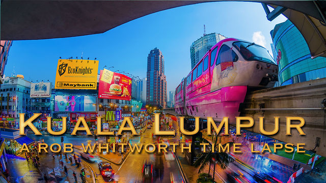 Короткометражный фильм Kuala Lumpur DAY-NIGHT