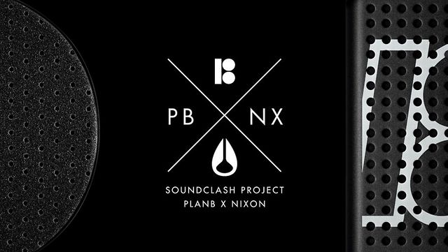 NIXON x PLAN B SOUNDCLASH PROJECT