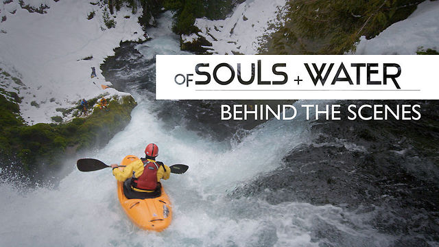 OF SOULS + WATER: BEHIND THE SCENES