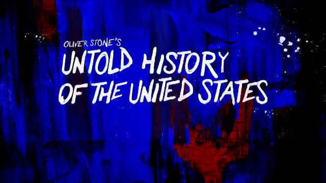 TEASER - The Untold History of The United States