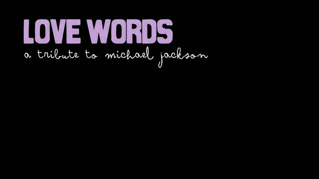 Love Words - A tribute to Michael Jackson