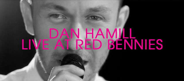 Dan Hamill / &quot;Medley&quot; Live At Red Bennies