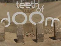 teeth of doom