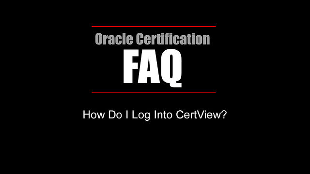 FAQ: How Do I Log Into CertView?