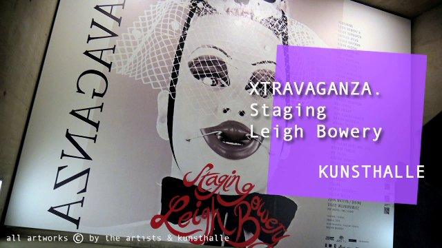 theartview - Leigh Bowery at KUNSTHALLE Wien