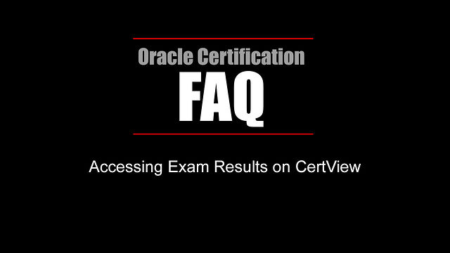 FAQ: Accessing Exam Results in CertView