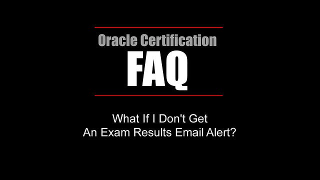 FAQ: What If I Don't Get An Exam Results Email Alert?