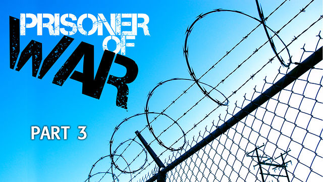 "October 21, 2012 - POW   ""Prisoner of War"" Part 3"