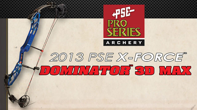 2013 PSE Dominator Max 3D
